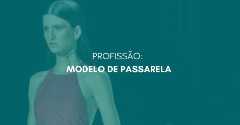 Copia de PROFISSAO  MODELO COMERCIAL 3 - PROFISSÃO: MODELO DE PASSARELA