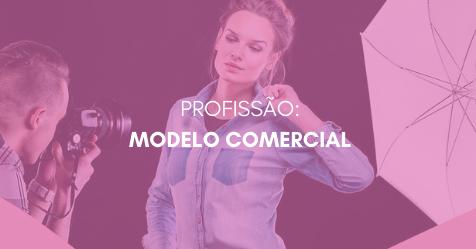 PROFISSAO  MODELO COMERCIAL 1 - PROFISSÃO: MODELO COMERCIAL