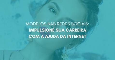 Copia de PROFISSAO  MODELO COMERCIAL 2 - MODELOS NAS REDES SOCIAIS: IMPULSIONE SUA CARREIRA COM A AJUDA DA INTERNET
